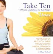 Take 10 - 10 Minute Meditations - Detox